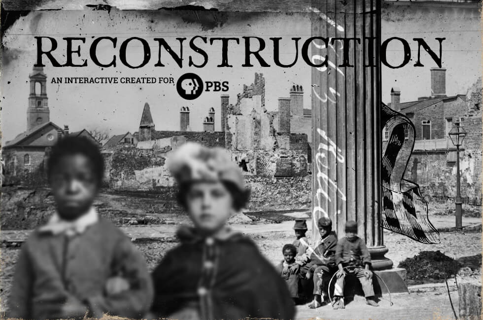 Reconstruction: An interactive for PBS